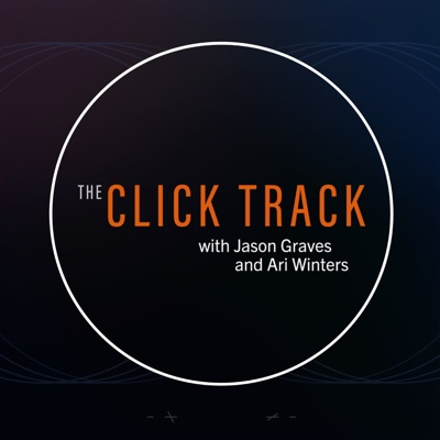 The Click Track with Jason Graves & Ari Winters:Ari Winters, Jason Graves, Heavyocity Media