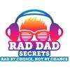 Rad Dad Secrets Podcast