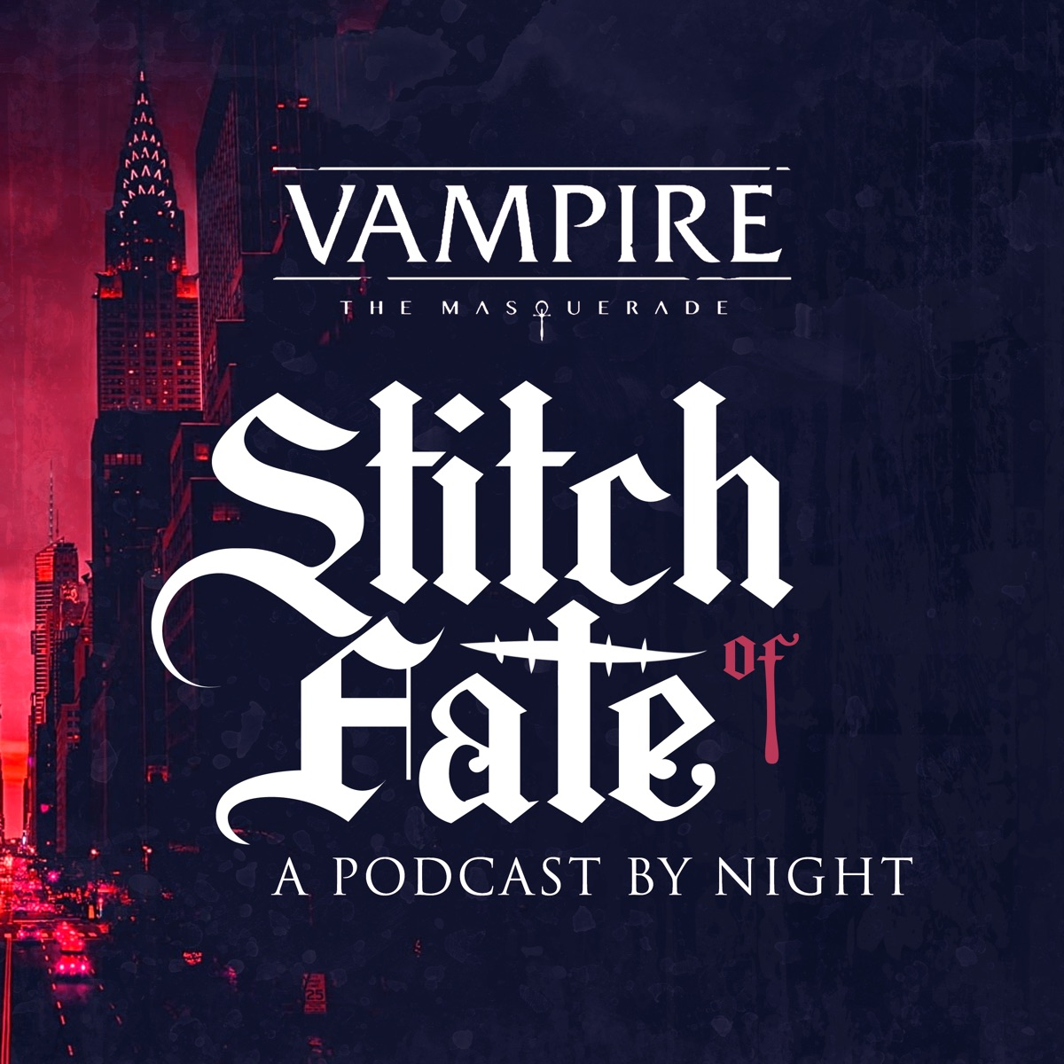 Stitch of Fate - A Vampire Actual Play