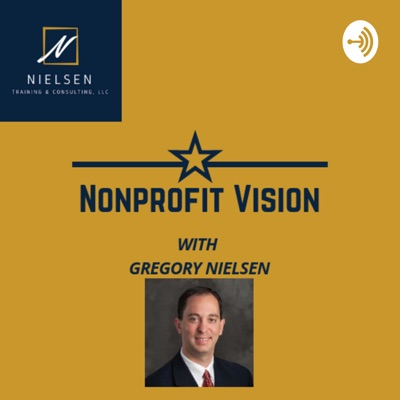 Nonprofit Vision With Gregory Nielsen