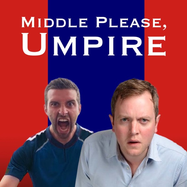 Middle Please, Umpire - a Cricket Podcast Artwork
