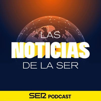 Las noticias de la SER:SER Podcast