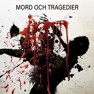 Mord och tragedier