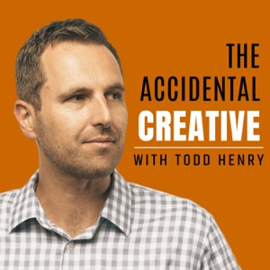 The Accidental Creative with Todd Henry