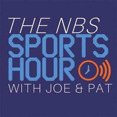 The NBS Sports Hour With Joe & Patrick