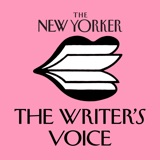 Image of The New Yorker: The Writer's Voice - New Fiction from The New Yorker podcast