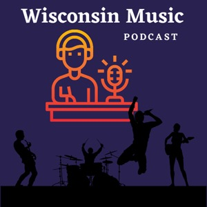 Wisconsin Music Podcast