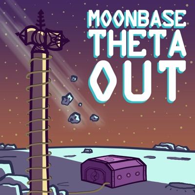 Moonbase Theta, Out:D.J. Sylvis