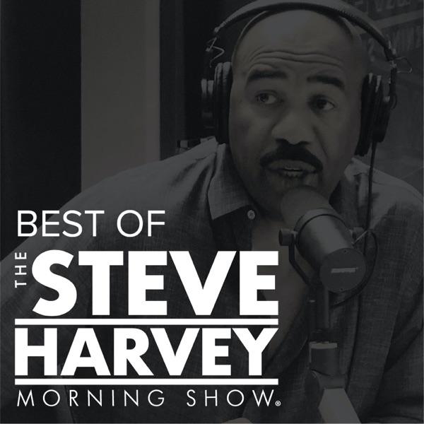 Best of The Steve Harvey Morning Show