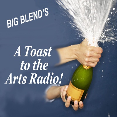 A Toast to the Arts