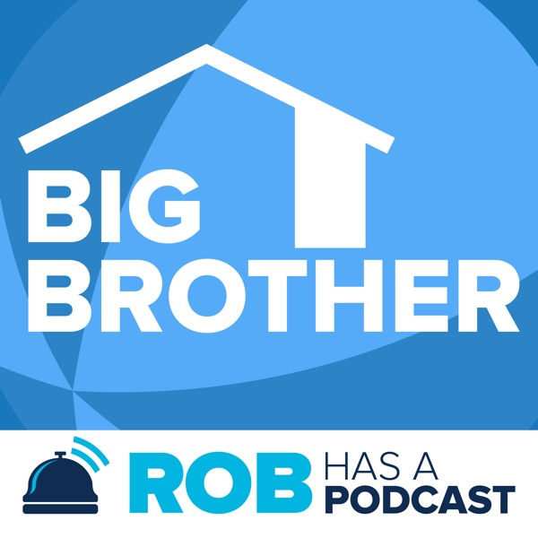 Big Brother All-Stars Recaps & BB22 Live Feed Updates from Rob Has a Podcast image