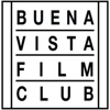 BUENA VISTA FILM CLUB SHOW