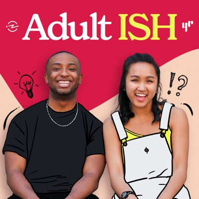 Adult ISH:YR Media and Radiotopia