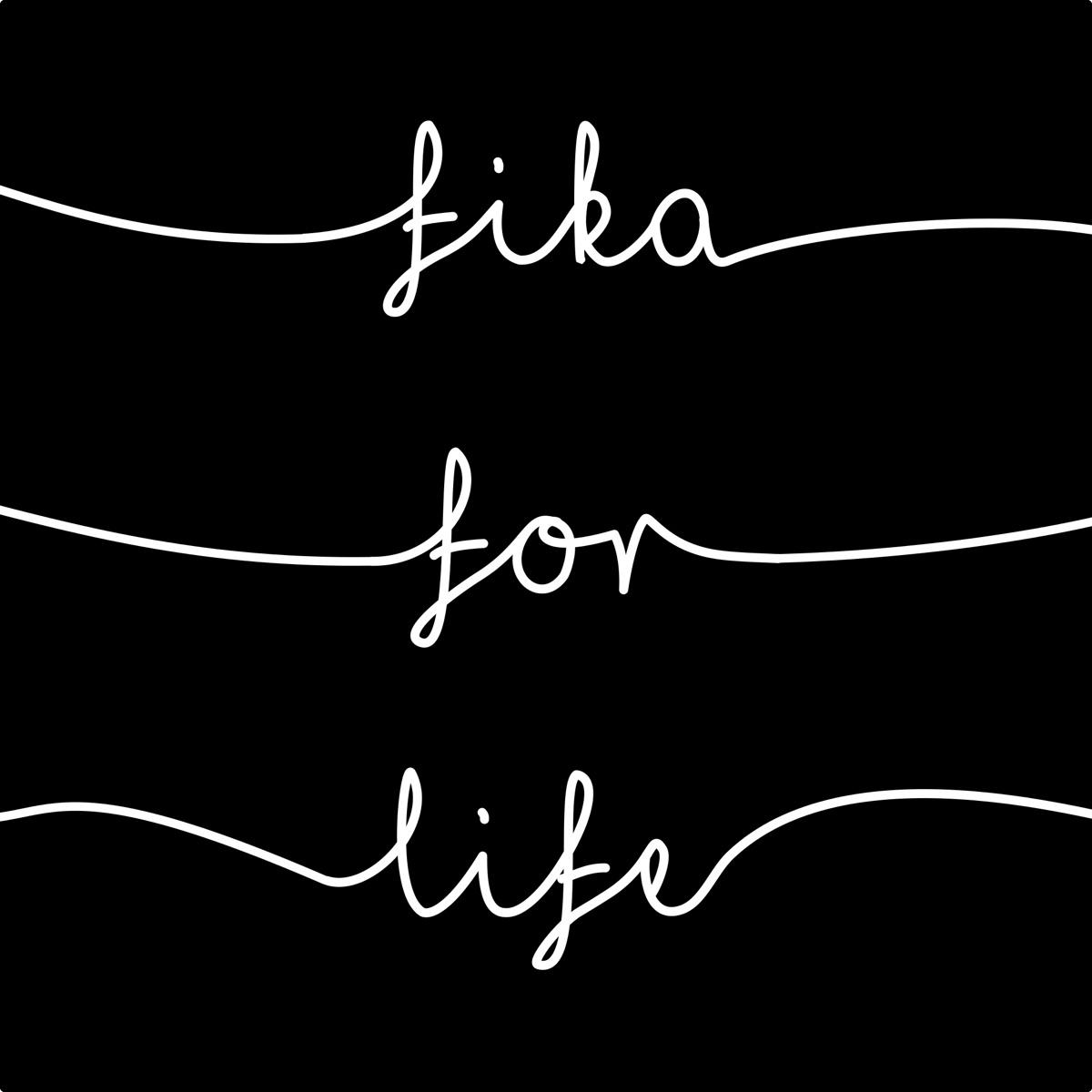 Fika for Life