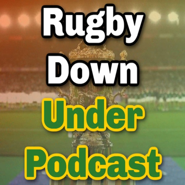 Rugby Down Under Podcast Artwork