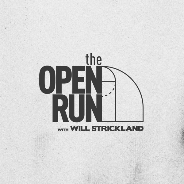 The Open Run with Will Strickland