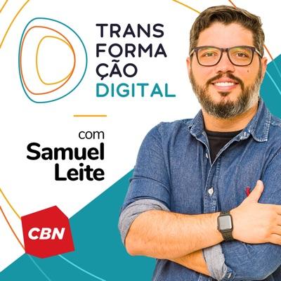 Transformação Digital CBN - Samuel Leite