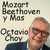 MOZART - BEETHOVEN yMAS - OCTAVIO CHOY