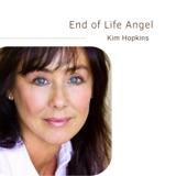 End of Life Angel | Kim Hopkins