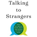 Book Review | Talking To Strangers: What We Should Know About The People We Don't Know By Malcolm Gladwell | Ep 85
