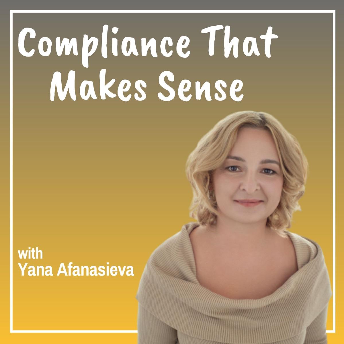 Compliance That Makes Sense
