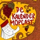 De Kalendermopcast