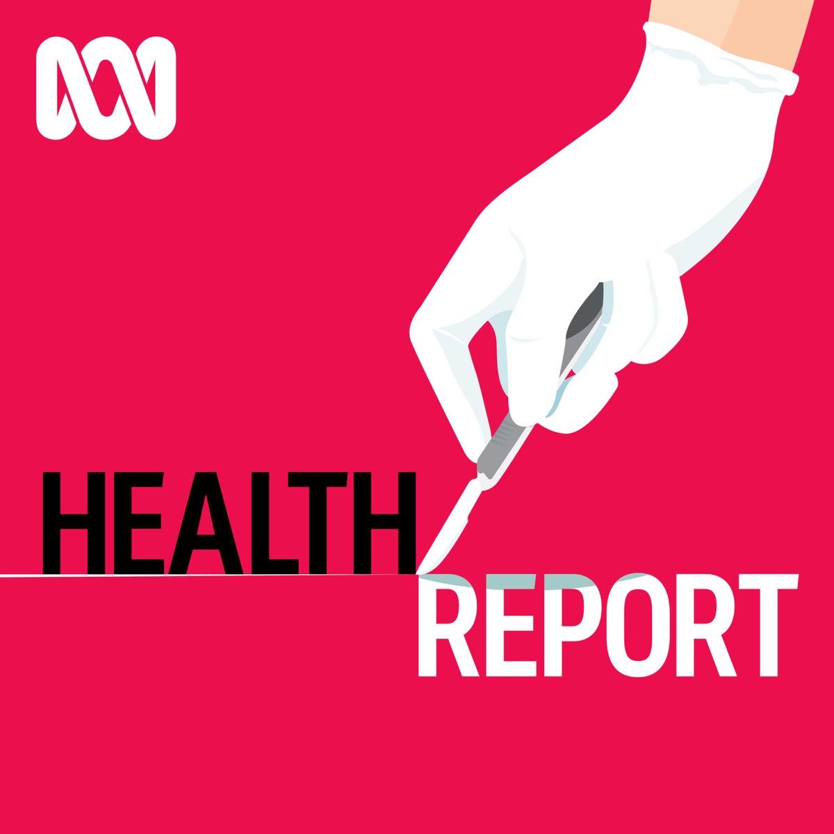 Health Report - Full program podcast