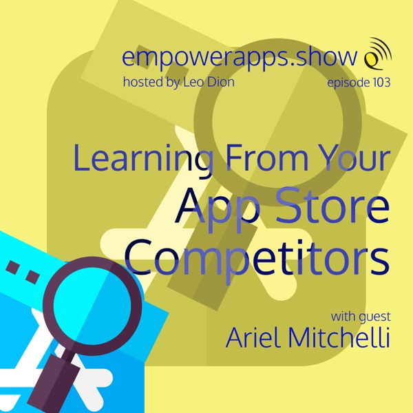 Learning From Your App Store Competitors with Ariel Mitcheli thumbnail