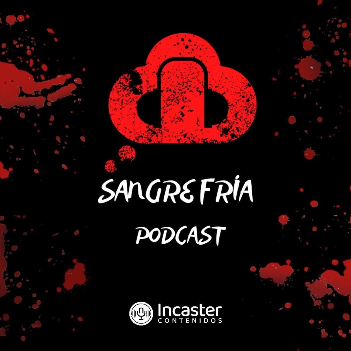 Sangre Fria Podcast