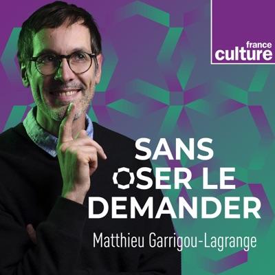 Sans oser le demander:France Culture