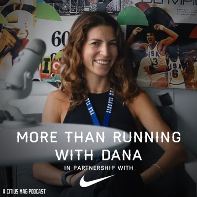 More Than Running with Dana:CITIUS MAG