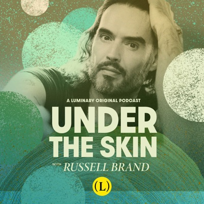 Under The Skin with Russell Brand:Russell Brand