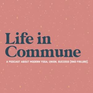 Life in Commune