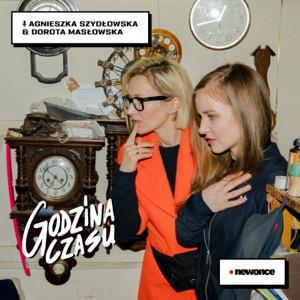Godzina Czasu [Agnieszka Szydłowska & Dorota Masłowska]