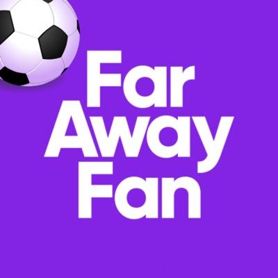 Far Away Fan