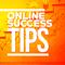 Online success Tips