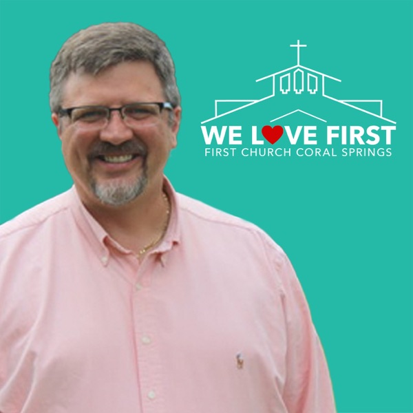 First Church Coral Springs Podcast