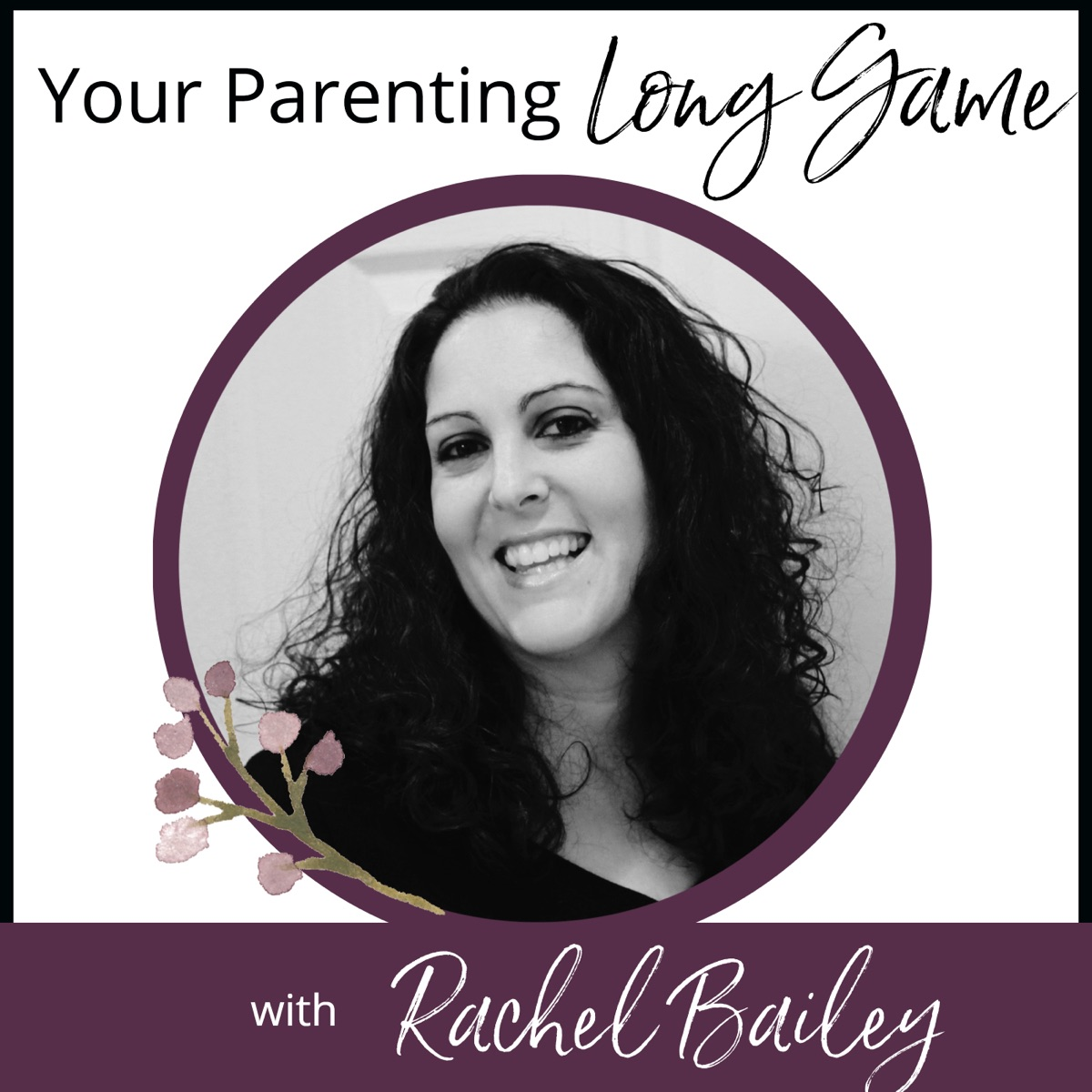 Your Parenting Long Game – Podcast – Podtail