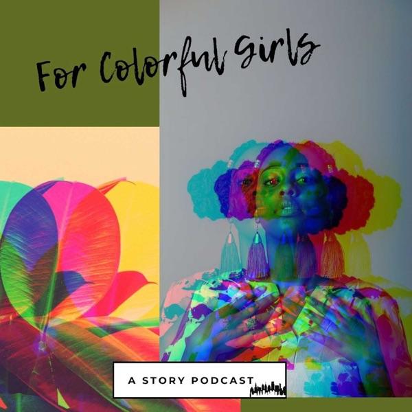 For Colorful Girls Artwork