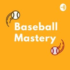 Baseball Mastery Podcast - Les Grands Joueurs du Baseball Français