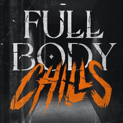 Full Body Chills:audiochuck