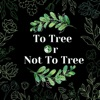 To Tree Or Not To Tree artwork