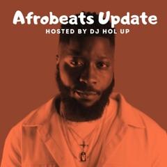 Afrobeats Update (Monthly Mixes)