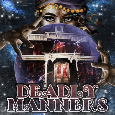 Deadly Manners:The Paragon Collective