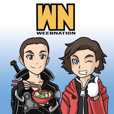 Weeb Nation Podcast:Alex Teichert & Chris Rivas