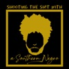 Shooting the Sh!t with a Southern Negro artwork