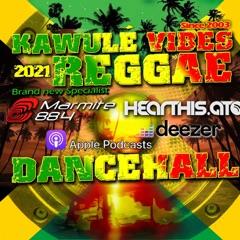Reggae & Dancehall Radio Show - Kawulé Vibes