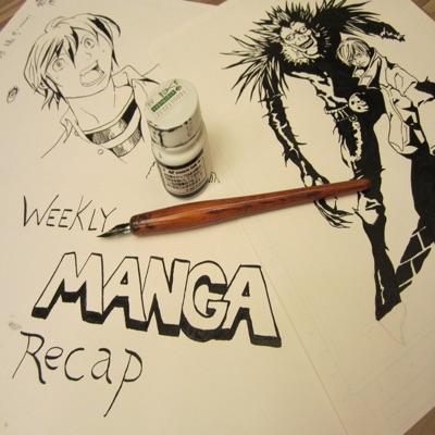 Weekly Manga Recap:Chris Larios & Nik Freeman