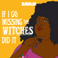 If I Go Missing the Witches Did It thumnail