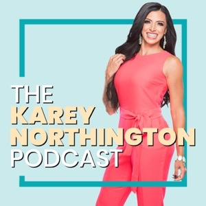 The Karey Northington Podcast